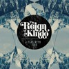 The Reign of Kindo - I Hate Music