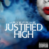 Justified High [prod. Reckless Dex]