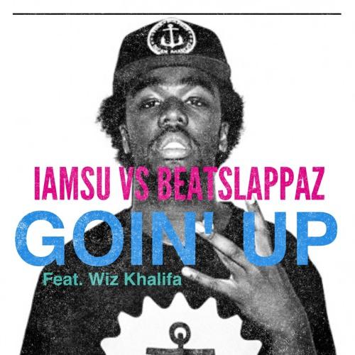 Beatslappaz x Iamsu - Goin' Up
