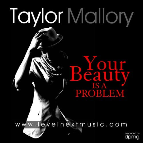 Your Beauty is a Problem