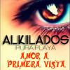 ALKILADOS  ~  Amor a Primera Vista [Official-Track] Portada del disco