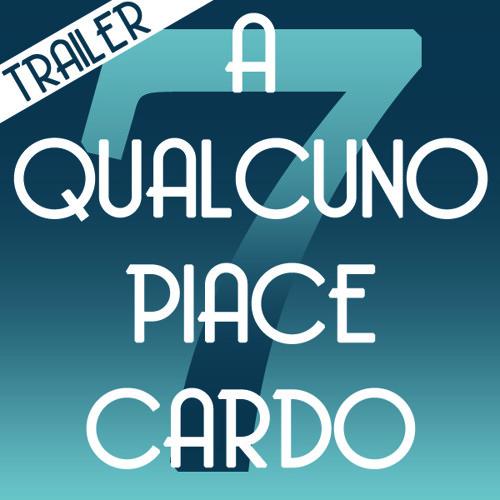 A qualcuno piace Cardo/Trailer della settima puntata