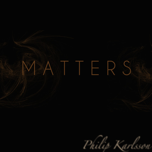 Matters [FREE DOWNLOAD]