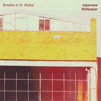 Japanese Wallpaper - Breathe In (Ft. Wafia)