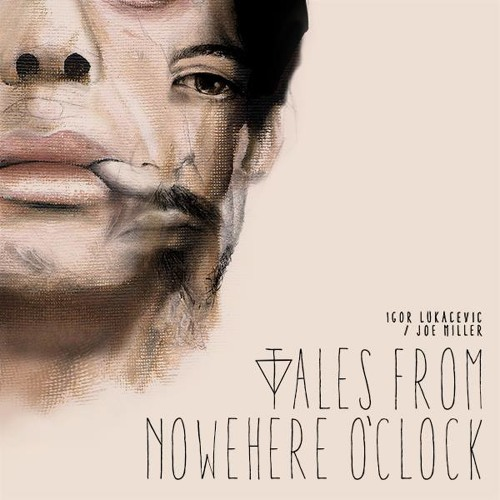Tales From Nowhere O'Clock