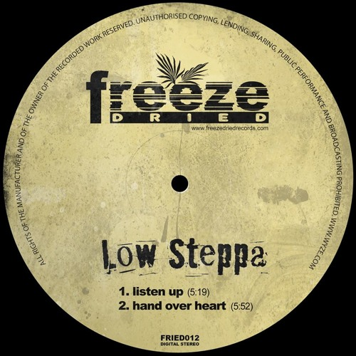 FRIED012 Low Steppa - Listen Up / Hand Over Heart [Sneak Peek] OUT OCT 21ST