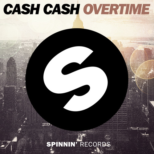 Cash Cash - Overtime (Radio Edit)