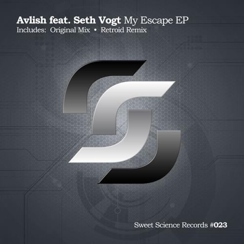 Avlish feat. Seth Vogt - My Escape (Retroid Remix) - OUT NOW