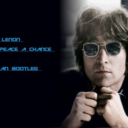 John Lennon - Give Peace A Chance (Origman Bootleg 2013)