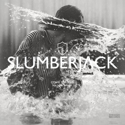 Slumberjack - Crave The Rain (LAKIM Remix) feat. Keely Jackson