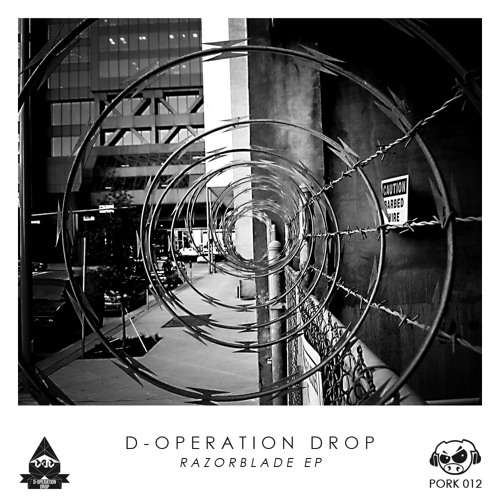 D-Operation Drop - Razorblade EP (PORK012) [FKOF Promo]