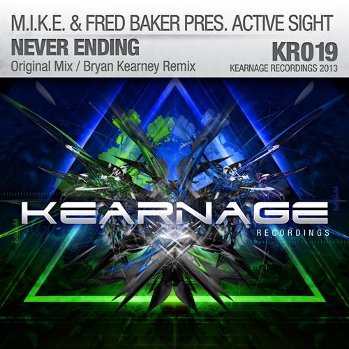 M.I.K.E. & Fred Baker pres. Active Sight - Never Ending (Bryan Kearney Remix)