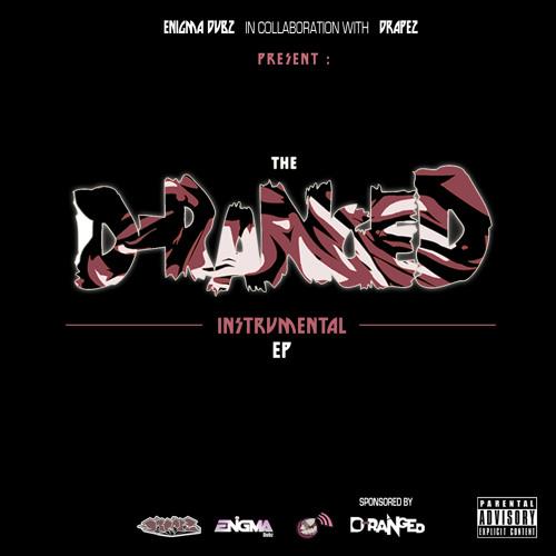 Drapez & ENiGMA Dubz Present: The D.Ranged Instrumental EP [BUY NOW]