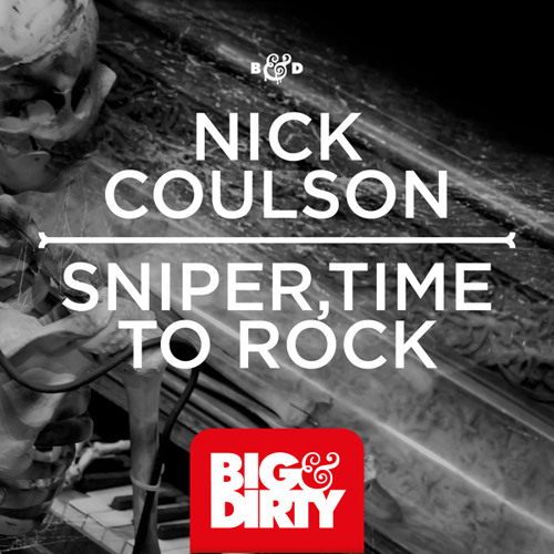 Nick Coulson - Time To Rock [Big & Dirty Recordings]