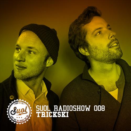 Suol Radio Show 008 - Trickski