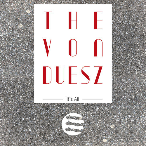 The Von Duesz - It's All (Egokind Remix)