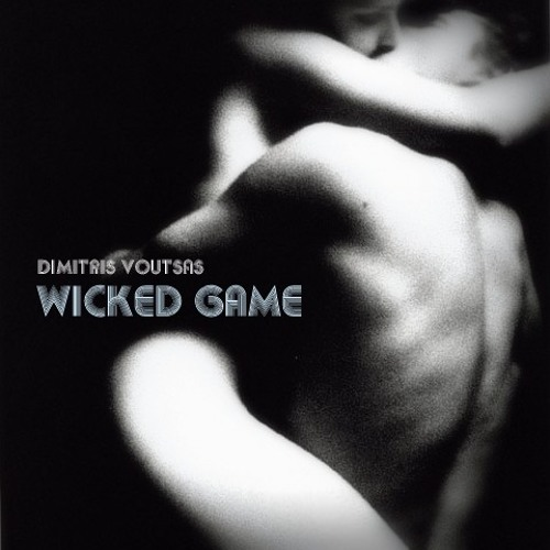 Dimitris Voutsas - Wicked Game - Cover