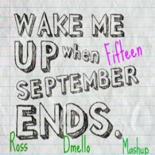 Hardwell Vs. Greenday - Wake Me Up When Fifteen September Ends (Ross Dmello Mashup)