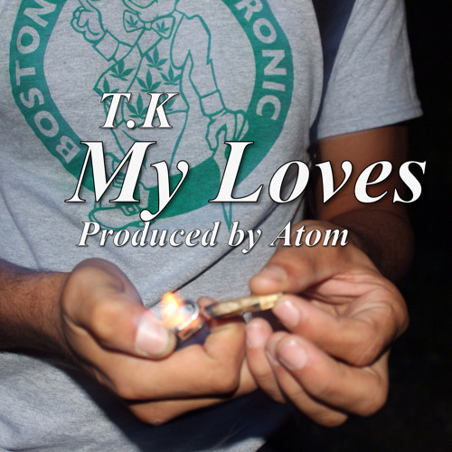 My Loves (Produced by Atom)