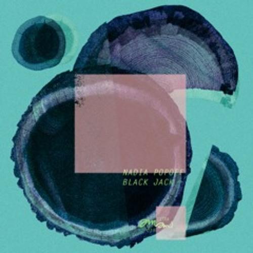 3. Nadia Popoff - Black Jack (Hooved Remix)