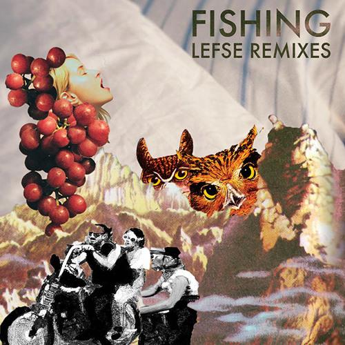Fishing - Lefse Remix EP