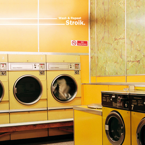 Stroik - Wash & Repeat - Love Our Records