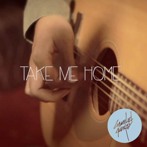 Take Me Home ( Us Cover ) by Gamaliel & Audrey