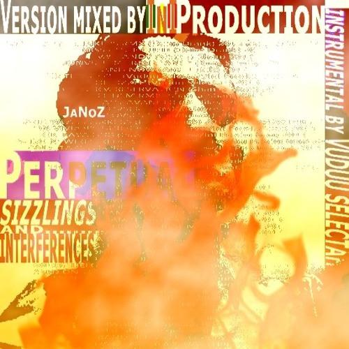 (Dub) JaNoZ meets Vuduu Selektah - Perpetual Sizzlings & Interferences