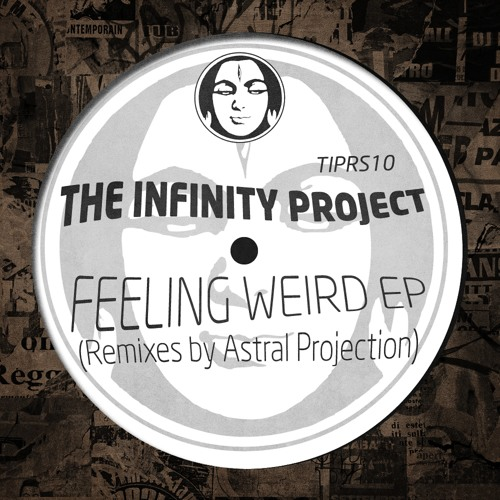 The Infinity Project - Feeling Very Weird [Astral Projection Remix) Sample