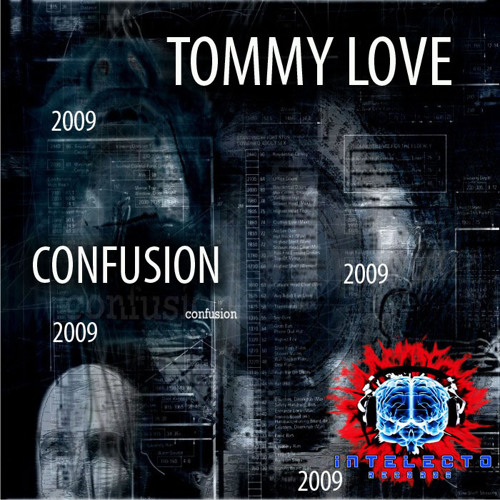 Tommy Love - Confusion (Original Mix)
