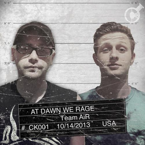 """At Dawn We Rage """"Team AiR"""""""