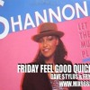 Friday Feel Good Quick Mix ~ Let The Music Play Old Shcool Party Mix