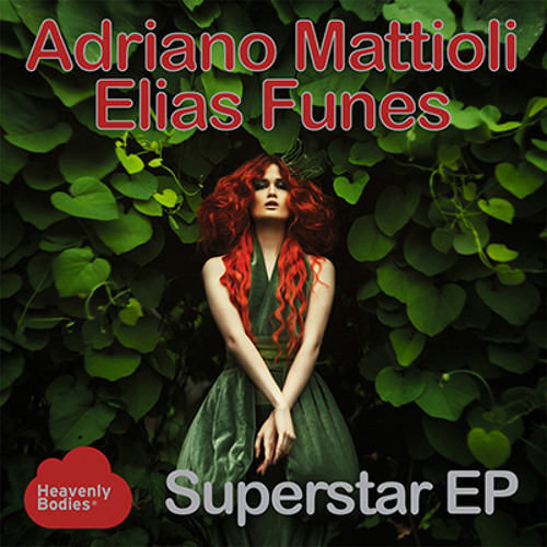 Superstar (Original Mix) - Adriano Mattioli & Elias Funes