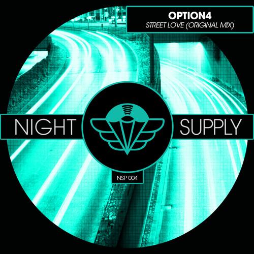 option4 - Street Love (Original Mix)