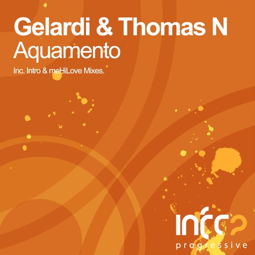 Gelardi & Thomas N - Aquamento (Original Mix)