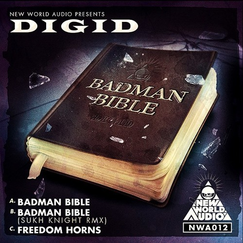 DIGID - BADMAN BIBLE (SUKH KNIGHT REMIX) - Out Now!