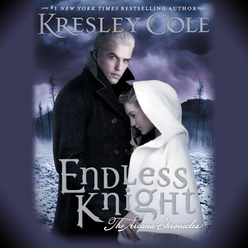 ENDLESS KNIGHT Audiobook Excerpt