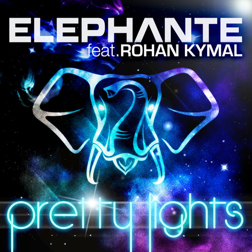 Elephante - Pretty Lights (NYLA) feat. Rohan Kymal