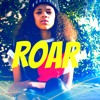 Destinee - Roar - Katy Perry Cover