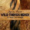 Wild Things Remix ft. Mogli the Iceburg