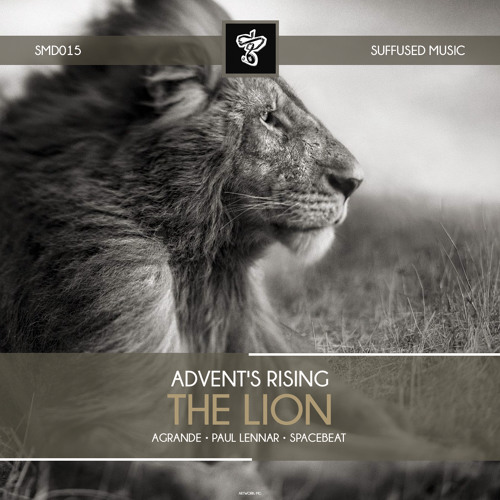 SMD015 Advent's Rising - The Lion EP [Suffused Music]