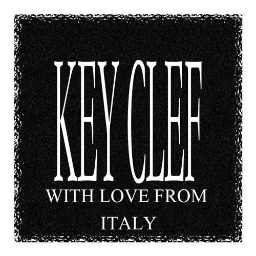 With Love From - Italy - Live Podcast by Key Clef