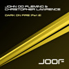 John 00 Fleming & Christopher Lawrence - Dark On Fire (Kintar Remix)