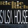 Richie Rich - Salsa House (Original Mix)