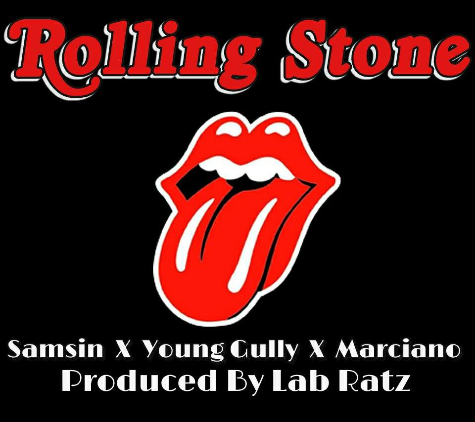 Samsin ft. Young Gully, Marciano - Rollin Stone (prod. LabRatz) [Thizzler.com Exclusive]