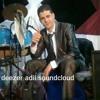Cheb Adilo Tazi -Nhar L3ied bey deezer adil soundcloud