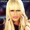 ANDA ADAM - Daca Ar Fi (Extended Version)