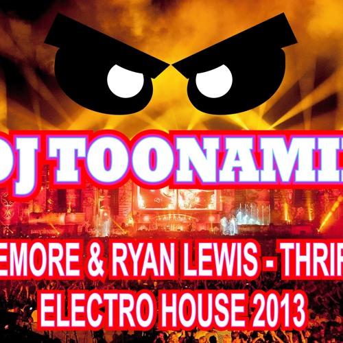 Dj Toonamix - Macklemore & Ryan Lewis - Thrift Shop Electro House 2013