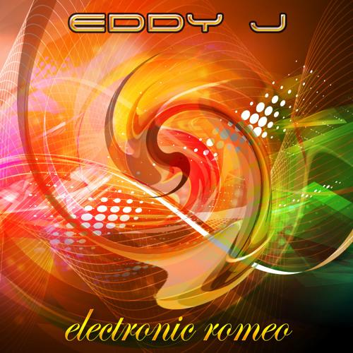 Electronic Romeo -  Eddy J - Trance/Chill