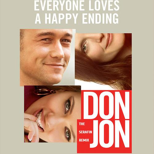 DON JON Feat. Joseph Gordon-Levitt ((SERAFIN™ REMIX))